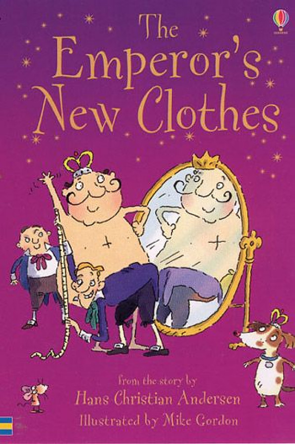 the emporer s new clothes morals of Reading reading standard 36 identify and analyze features of themes conveyed through characters, actions, and images story: the emperor's new clothes.