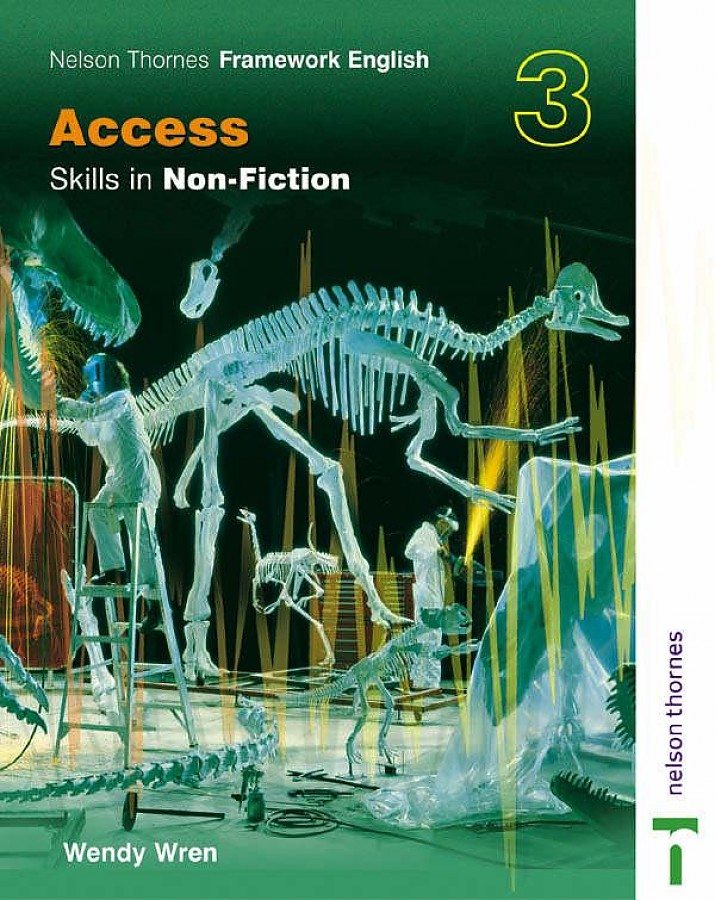 Nelson thornes framework english access skills in non-fiction 3
