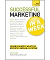 Teach Yourself Successful Marketing in a Week