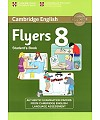 Cambridge English Young Learners 8 Flyers Student`s Book (���� ����������� �����. �������. ������� 8)