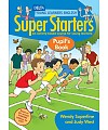 Super Starters Pupil's Book. An Activity-Based Course for Young Learners