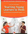 Teaching Young Learners to Think. ELT-activities for Young Learners Aged 6-12
