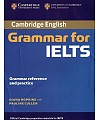 Cambridge Grammar for IELTS Student`s Book without answers (���������� ��� IELTS)