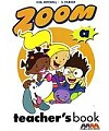 Zoom A. Teacher's book.