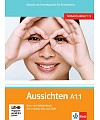 Aussichten A1.1. Kurs-/Arbeitsbuch (+ 2 Audio-CDs + DVD) (+ Audio CD)
