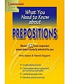 What You Need to Know About English. Prepositions